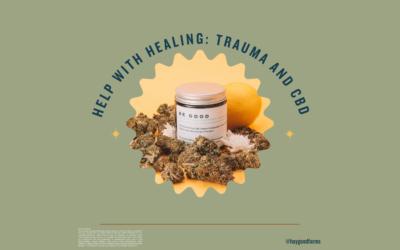 Help with Healing: Trauma and CBD